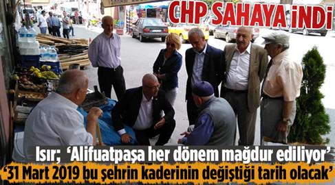 CHP Başkanı Isır'dan Alifuatpaşa'da Esnaf Ziyareti