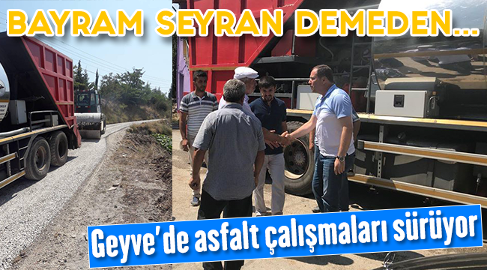 Bayram Seyran Demeden Asfalta Devam..