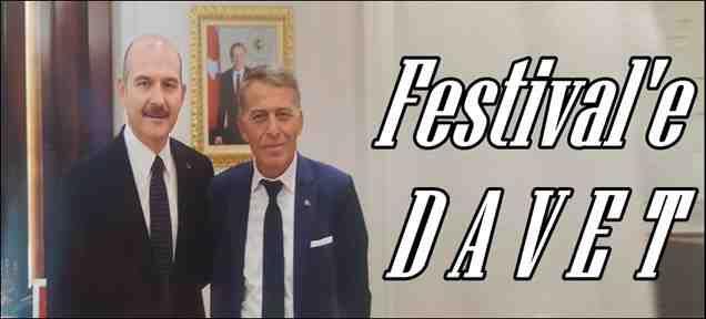 Festival'e Davet Etti