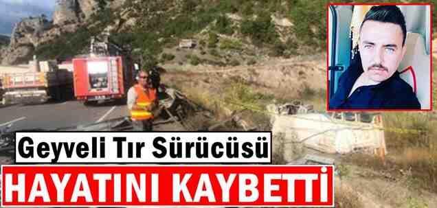 Geyveli Tır Şöförü Harun Ülker Hayatını Kaybetti
