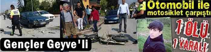 Geyveli Genç Trafik Kazasında Hayatını Kaybetti