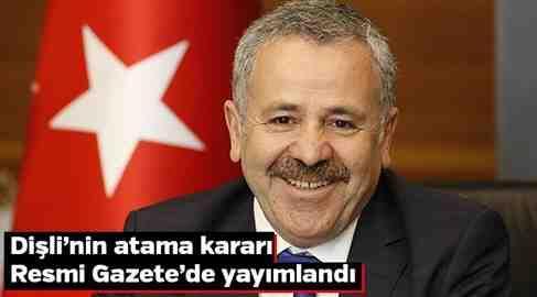 Dişli'nin Atama Kararı Resmi Gazete'de Yayımlandı