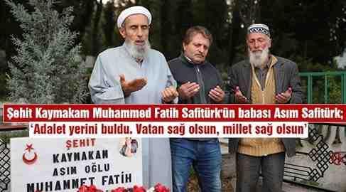 """Şehit Babası Safitürk: """"Vatan için bizde şehit olmaya hazırız"""""""