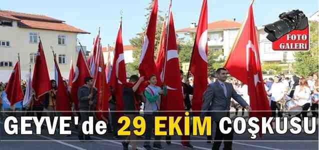 Geyve'de 29 Ekim Cumhuriyet Bayramı Coşkuyla Kutlandı