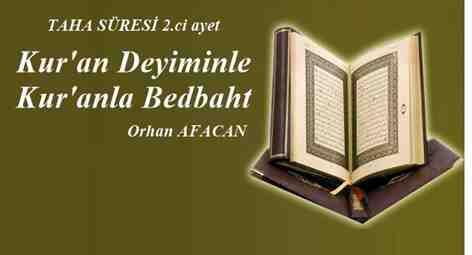 Kur'an Deyiminle Kur'anla Bedbaht