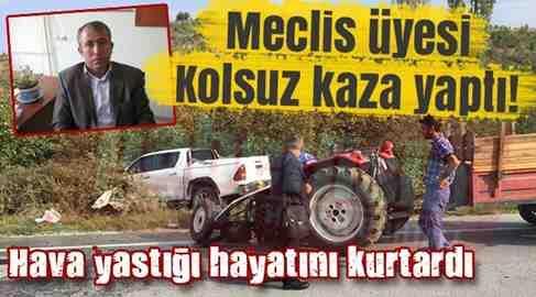 Taraklı'lı Meclis Üyesi Geyve'de kaza yaptı..