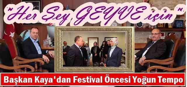 Başkan Kaya'dan Festival Öncesi Yoğun Tempo