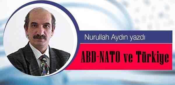 ABD-NATO ve Türkiye
