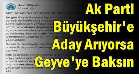 AKP Büyükşehir'e Aday Arıyorsa Geyve'ye Baksın….