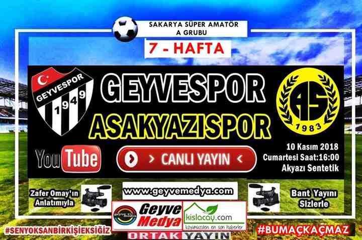 ASAKYAZISPOR-GEYVESPOR / CANLI YAYIN