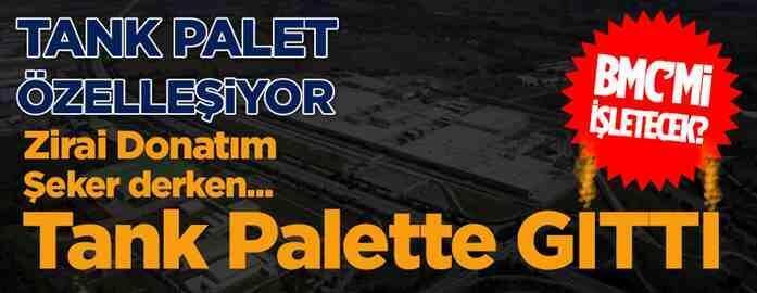 Tank-Palet Fabrikası Özelleşiyor