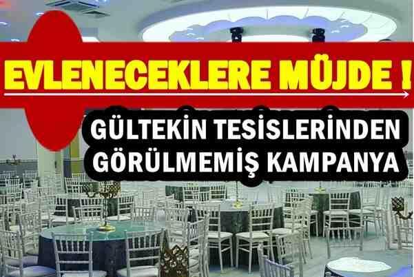 Evleneceklere Müjde..Gültekin'den Görülmemiş Kampanya!