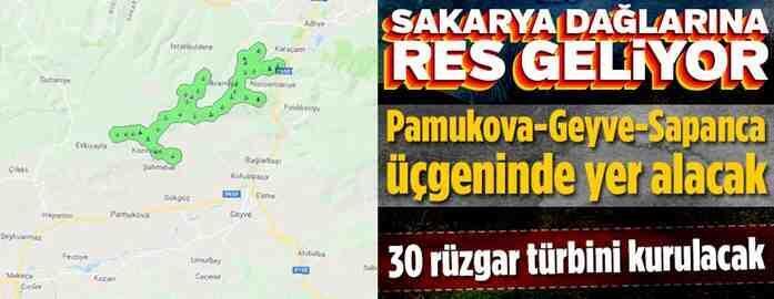Geyve-Pamukova Sapanca Dağlarına 30 Adet RES Kurulacak