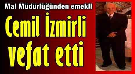 Cemil İzmirli Vefat Etti