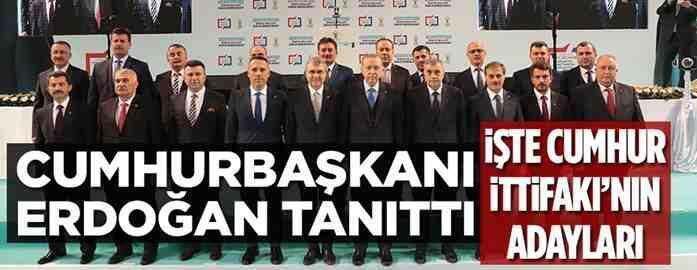 Ak Partinin Başkan adaylarını Erdoğan tanıttı