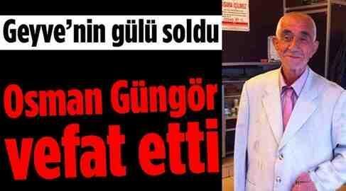 Osman Güngör'ü Kaybettik
