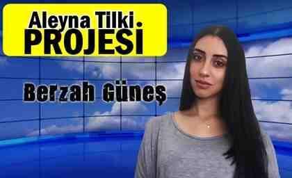 Aleyna Tilki Projesi…