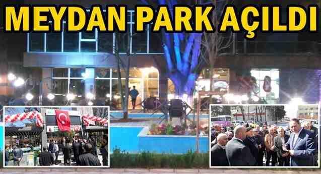 Geyve Meydan Park açıldı