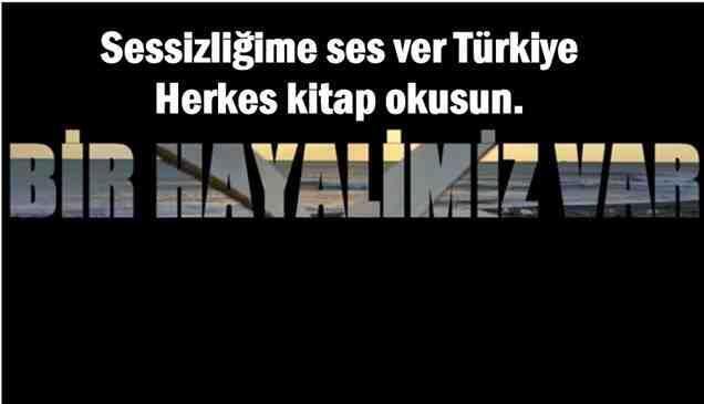 Sessizliğime ses ver Türkiye, Herkes kitap okusun