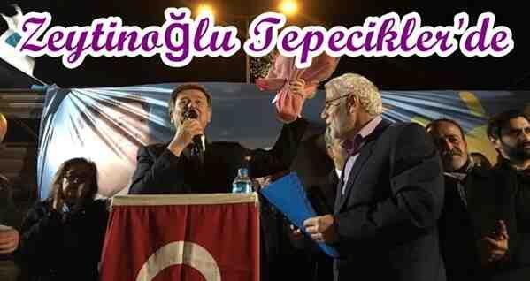 Zeytinoğlu, Tepeciklerde Halka Hitap Etti