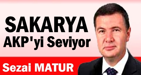 Sakarya AKP'yi Seviyor