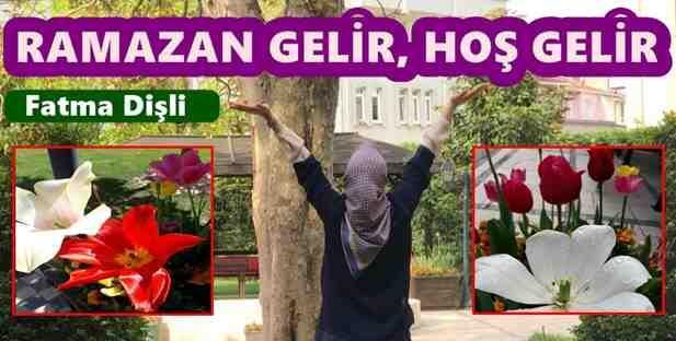 Ramazan Gelir, Hoş Gelir..