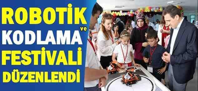 Robotik ve Kodlama Festivali Düzenlendi