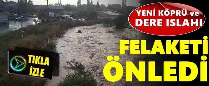 Geyve'de Yeni Köprü Büyük felaketi Önledi..