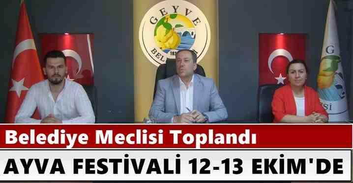 Belediye Meclisi Toplandı.Ayva Festivali 12-13 Ekim'de