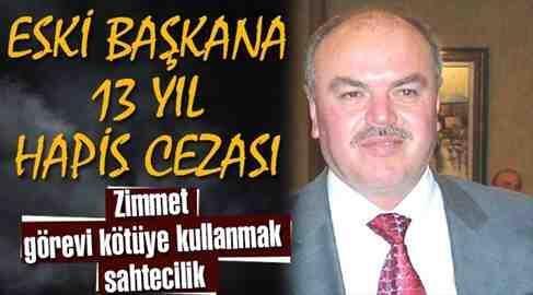 Feridun Turan'a 13 Yıl Hapis Cezası