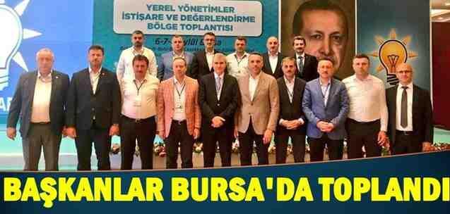 Ak Partili Başkanlar Bursa'da Toplandı