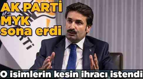 AK Parti MYK'dan ihraç kararları geldi.
