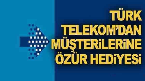 Türk Telekom'dan Müşterilerine Özür Hediyesi