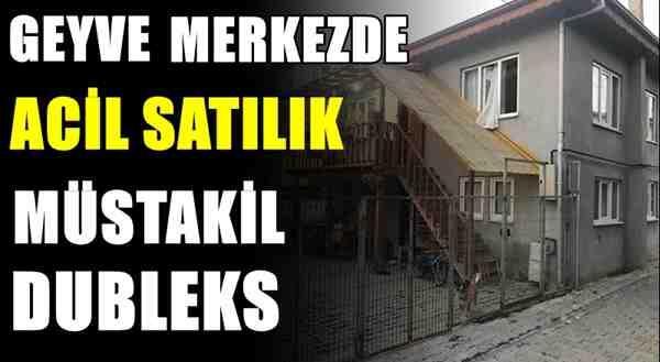 Geyve Merkezde ACİL SATILIK Müstakil Dubleks
