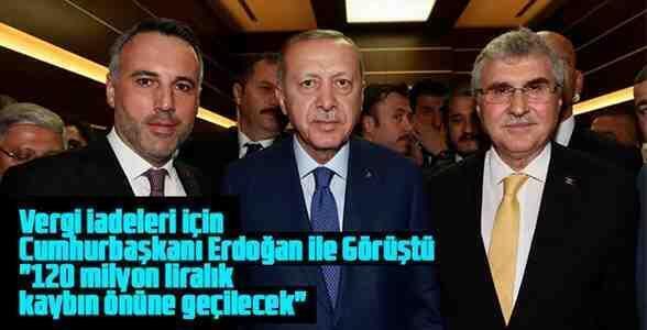 Başkan Yüce, Erdoğanla Vergi İade Sorununu Görüştü