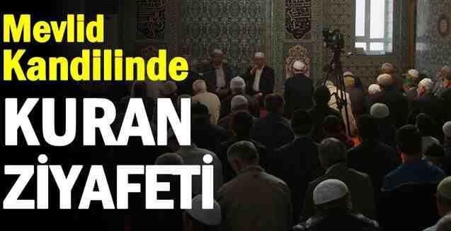 Mevlid kandilinde Kuran Ziyafeti