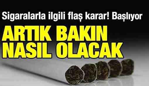 Sigara Satışında Tek Tip Uygulama..Yarın Başlıyor