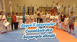 Geyve'li sporcular bu sefer Çanakkale' de başarılı oldu.